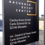 Aachener Event Center Schild